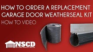 How to Order a Replacement Garage Door Weather Seal Kit for Residential Garage Door