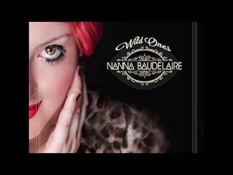Nanna Baudelaire - Wild Ones (Audio)