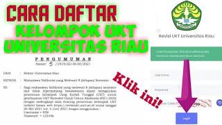 Tutorial Pendaftaran Kelompok UKT Universitas Riau 2021/2022