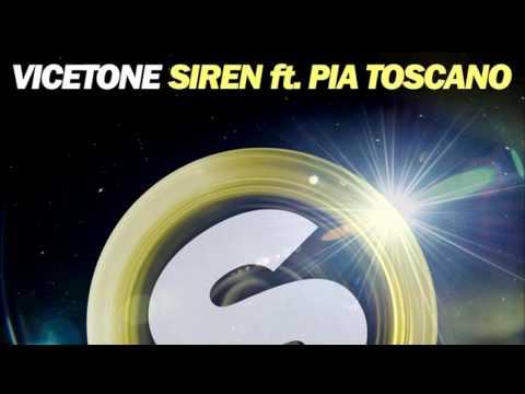 Vicetone - Siren (feat. Pia Toscano)