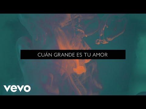 Passion - Cuán Grande Es Tu Amor (Lyric Video) ft. Jeff Johnson