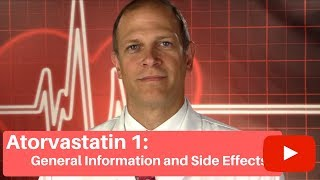 Atorvastatin  Lipitor  I: General Information And Side Effects