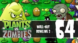 Plants vs Zombies, Episode 64 - Wall-Nut Bowling 2