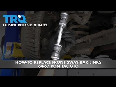 How to Replace Front Sway Bar Links 64-72 Pontiac GTO