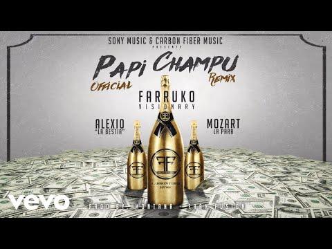Farruko - Papi Champú ft. Alexio