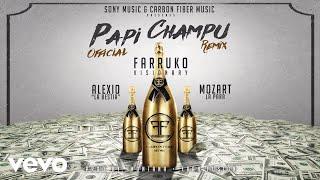 Farruko - Papi Champú (Remix)[Cover Audio] ft. Alexio La Bestia, Mozart La Para