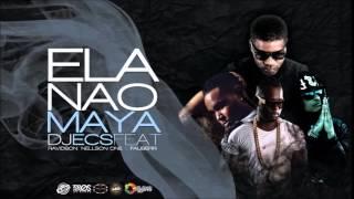 DJ ECS - Ela Nao Maya feat Nellson One, Ravidson & DJ FB (Audio)