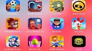 Head Ball 2,Ocean Nomad Raft Survival,Plants vs Zombies,Brawl Stars,Troll Quest Horror,Scary Granny
