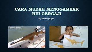 CARA MUDAH MENGGAMBAR HIU GERGAJI UNTUK ANAK2(EASY TO DRAW SAW SHARK FOR KIDS)