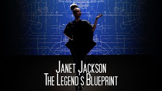 Janet Jackson - The Legend's Blueprint (FAN MADE DOCUMENTARY)