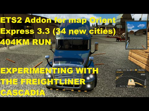 ETS2 Addon for map Orient Express 3.3 34 new cities 404KM RUN