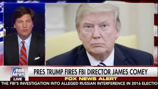 Tucker's jaw dropping statements about FBI Director firing.