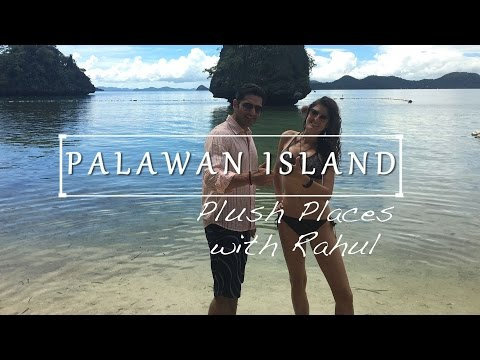 Palawan Island | Philippines | Plush Places | Rahul Jagtiani