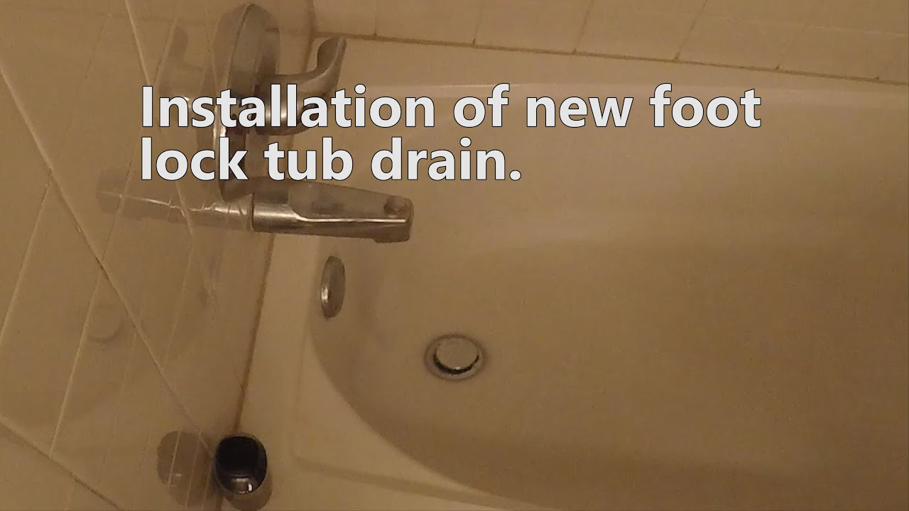 How to install a footlock tub drain  How to install a