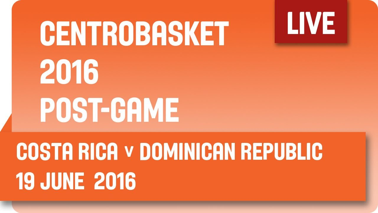 Costa Rica (CRC) v Dominican Rep. (DOM) Post-Game - Group B - 2016 FIBA Centrobasket Championship