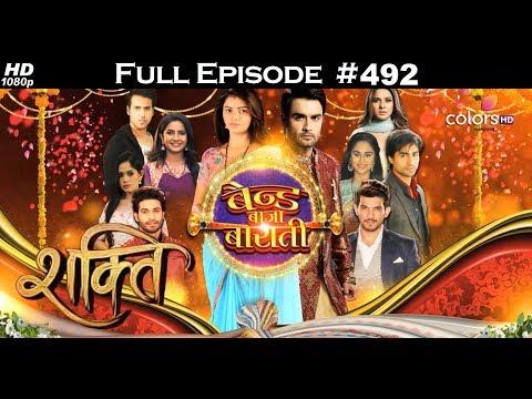 Shakti - Band Bajaa Baraati  - 20th April 2018 - शक्ति - बैन्ड बाजा बाराती - Full Episode