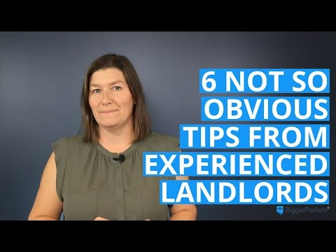 6 Not So Obvious Tips From Experienced Landlords