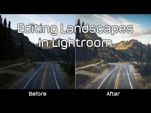 How to: Edit Landscape Photos in Lightroom