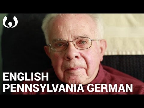 WIKITONGUES: Dale speaking Pennsylvania German and English