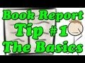 How to Write a Book Report - Tip #1 - The Basics (Minute Book Report)