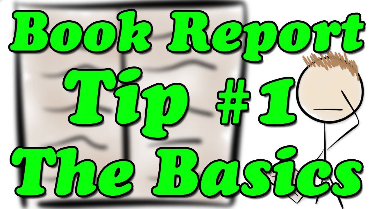 How to Write a Book Report - Tip #1 - The Basics (Minute Book Report) -  YouTube [ 720 x 1280 Pixel ]