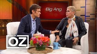 Big Ang Talks to Dr. Oz About Life With Cancer