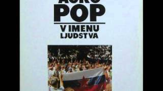 Agropop - Himna mladosti (V imenu ljudstva 1989).wmv