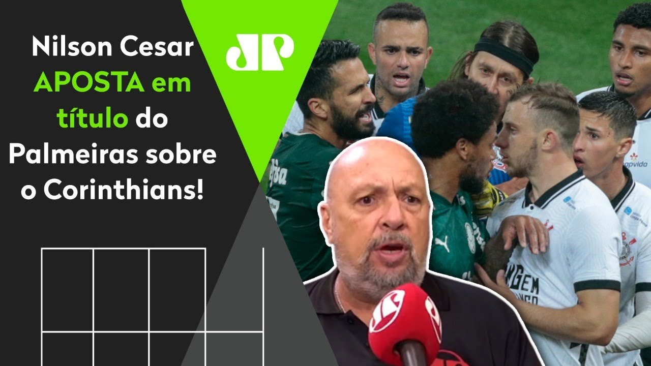 """""""O Palmeiras NÃO VAI PERDER mais um título pro Corinthians!"""", garante Nilson Cesar"""