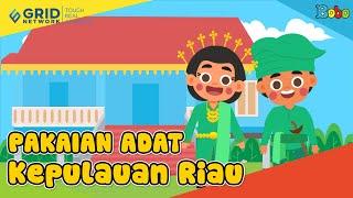 Pakaian Adat Kepulauan Riau - Seri Budaya Indonesia