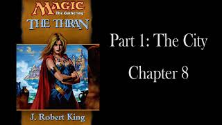 The Thran: Chapter 8 - Remastered - Unofficial Audiobook