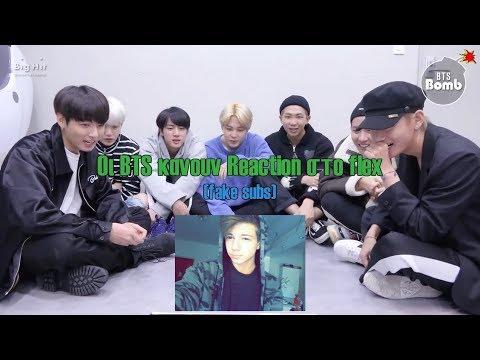Οι BTS κανουν Reaction στο flex (fake subs) !Ακαταλληλο για τους flex fans!