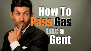 How To Pass Gas Like A Gentleman | Gas Prevention Tips Thumbnail