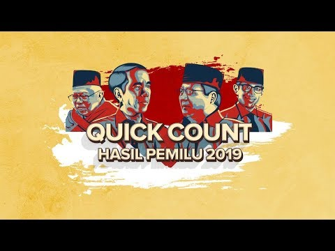 LIVE STREAMING! QUICK COUNT PEMILU 2019