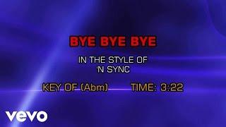 NSYNC - Bye Bye Bye (Karaoke)