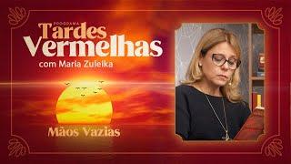 Mãos Vazias   Tardes Vermelhas   Maria Zuleika   IPP TV
