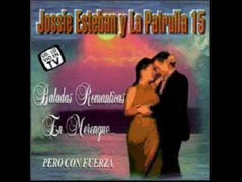 Jossie Esteban Y La Patrulla 15 Solo Se Que Fue En Marzo 1989
