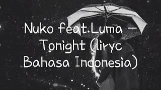 Nurko feat Luma - Tonight (Lyrics Bahasa Indonesia)
