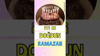 iyi ki doğdun Ramazan