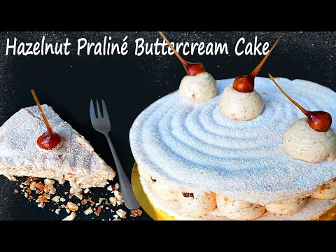 how-to-make-hazelnut-buttercream-cake-|-hazelnut-praliné-buttercream-cake-recipe