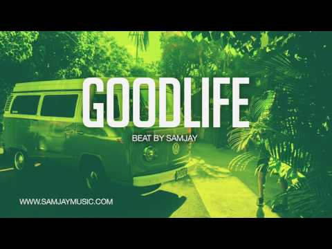 ":::SOLD::: ""Goodlife"" | Afro/Pop Beat | (Prod. By Samjay)"