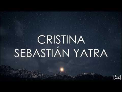 Sebastian Yatra – Cristina (Letra)