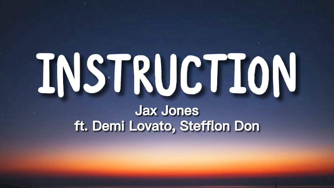 Download Jax Jones - Instruction (Lyrics) ft. Demi Lovato, Stefflon Don