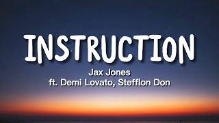 Jax Jones - Instruction (Lyrics) ft. Demi Lovato, Stefflon Don