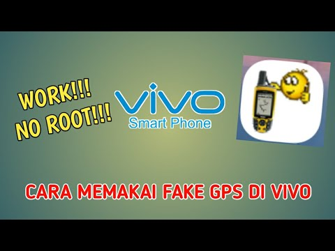 CARA MENGGUNAKAN FAKE GPS DI VIVO TANPA ROOT!!!