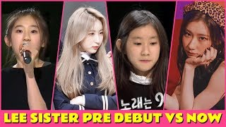 [LEE SISTER] PRE-DEBUT VS NOW - IZONE & ITZY