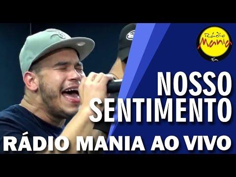 🔴 Radio Mania - Nosso Sentimento - Sonho de Amor