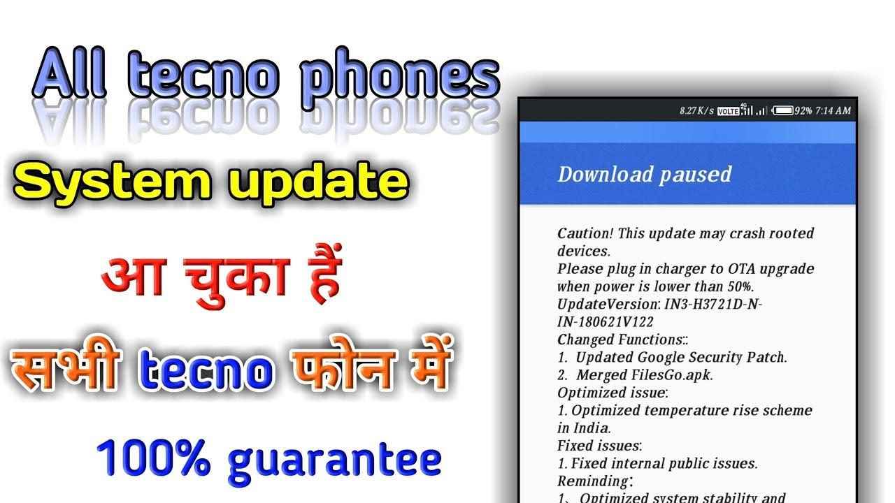 Tecno all phones system update received | sabhi tecno phones me