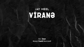 Jay Meel - Viranə Resimi