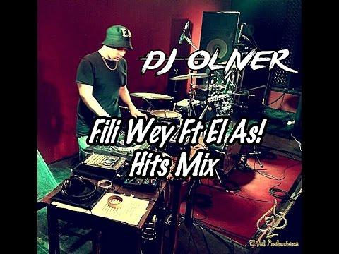 DJ Oliver - Enganchado  Fili Wey Ft El As!