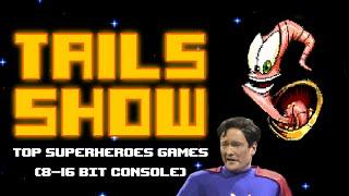 Топ лучших супергеройских игр на 8-16-ти битные приставки -Tails show